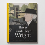 This is Frank Lloyd Wright, Laurence King, 2016, photo Laurence King
