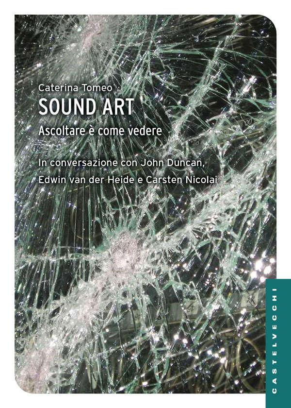 Caterina Tomeao, Sound art cover, Castelvecchi