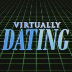 Virtually dating