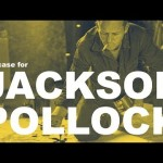 The case for Jackson Pollock