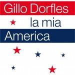 Gillo Dorfles, La mia America