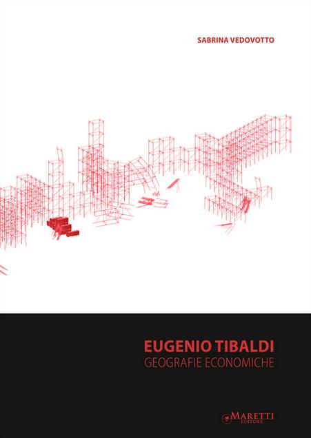 Eugenio Tibaldi - Geografie Economiche
