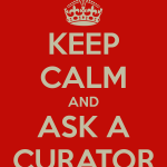 keep-calm-and-ask-a-curator