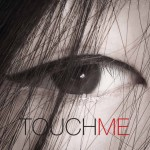 touch me 2