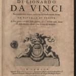 Leonardo da Vinci, Trattato della pittura di Lionardo da Vinci, novamente dato in luce, con la vita dell'istesso autore, scritta da Rafaelle du Fresne.
